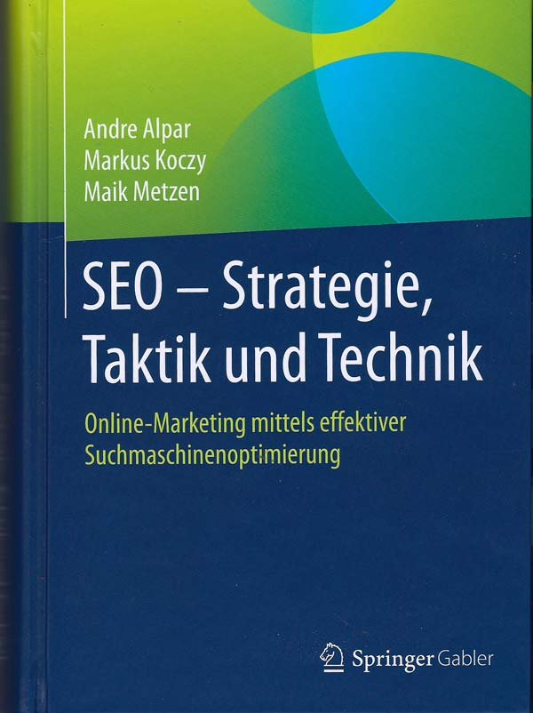 SEO - Strategie, Taktik und Technik. Buchrezension